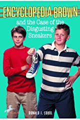 Encyclopedia Brown and the Case of the Disgusting Sneakers Kindle Edition