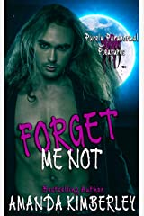 Forget Me Not (Purely Paranormal Pleasures Book 11) Kindle Edition