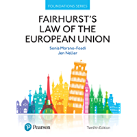 Fairhurst's Law of the European Union (Foundation Studies in Law Series) (English Edition)