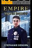 EMPIRE: Imperial Inspector (EMPIRE SERIES Book 9)