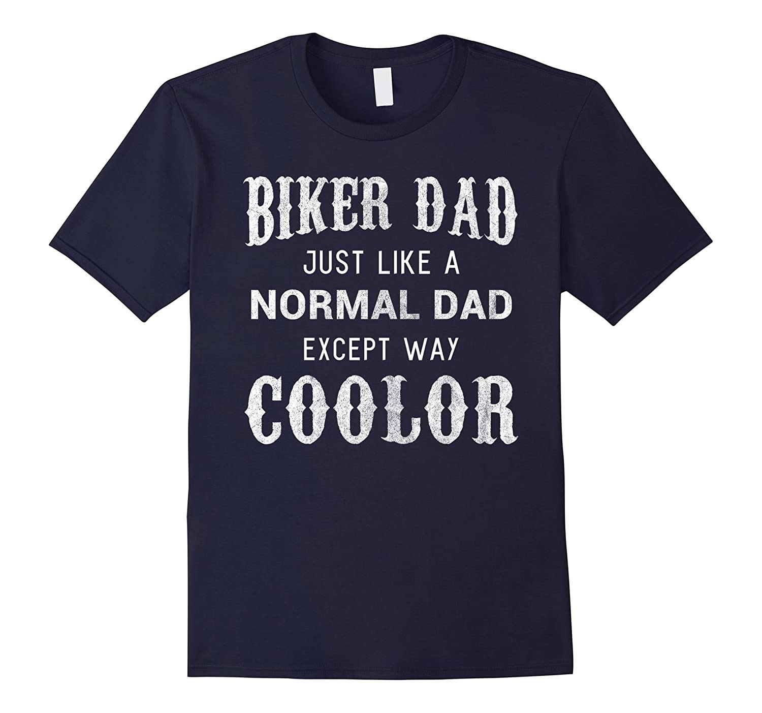 Biker Dad Shirt Cool Funny Motorcycle Fathers Day Gift-TH