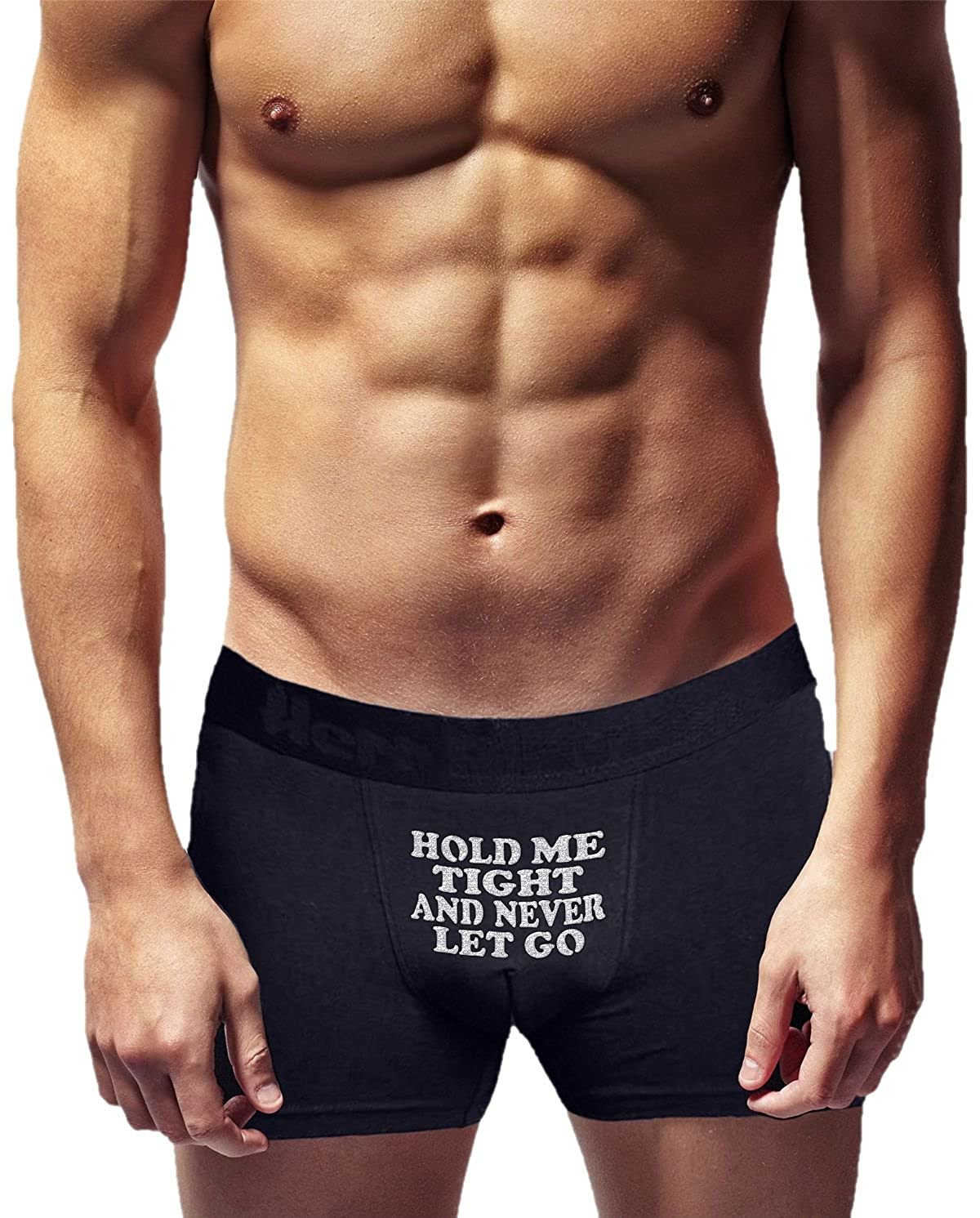 Novelty Item. Innovative Gift | Cool Boxer Briefs Birthday Present Hold me Tight and Never let go