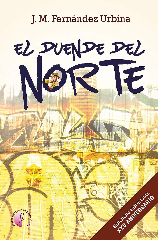 El duende del Norte (Novela) eBook: Fernández Urbina, J. M. ...