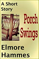 Porch Swings Kindle Edition