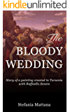 The Bloody Wedding: Story of a painting created in Tursenia - with Raffaello Sanzio