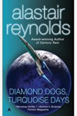 Diamond Dogs, Turquoise Days (Revelation Space Book 5) Kindle Edition