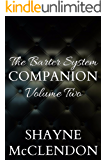 The Barter System Companion: Volume Two