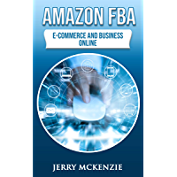 AMAZON FBA: E-COMMERCE AND BUSINESS ONLINE (English Edition)