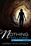 Nothing to Lose (Robyn Hunter Mysteries)