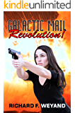 Galactic Mail: Revolution! (Childers Universe Book 3)