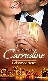 La Saga des Carradine : Liaisons secrètes : 3 romans de la saga