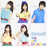 We are Dreamer