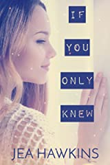 If You Only Knew Kindle Edition