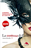 LA CONTESSA DI CALLE. Nuova edizione. ep. 1 di 2: Il diario segreto (Collana: Romanzi a puntate) - Thriller storico: Con un'introduzione dell'autrice