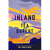 Inland: From the award-winning author of The Tiger's Wife (English Edition)