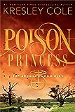 Poison Princess: The Arcana Chronicles