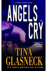 Angels Cry: A Det. Peter Lazarus Case (Spark Before Dying Book 1) Kindle Edition
