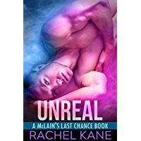 Unreal: A McLain's Last Chance Book (English Edition)