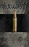 Handoff (Dark Reflections Book 6)