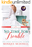No Time for Trouble (The No Brides Club Book 11)