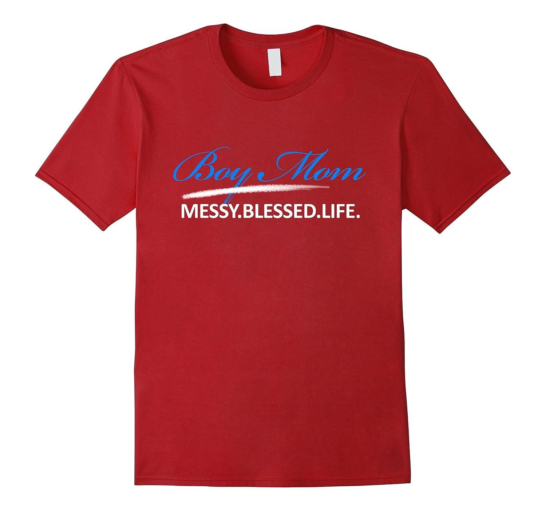 Boy Mom Messy Blessed Life T shirt-TH