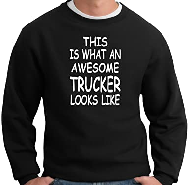 Dies Trucker Like Jumper Ein Awesome IstWas Looks Sweatshirt