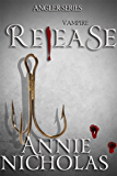 Vampire Release (The Angler Book 3)