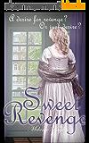 Sweet Revenge (English Edition)