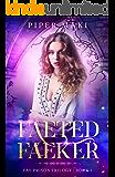 Faeted Faeker: A Fairy Reverse Harem Paranormal Fantasy (Fae Prison Trilogy Book 1)