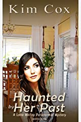 Haunted by Her Past (Lana Malloy Paranormal Mystery Book 5) Kindle Edition