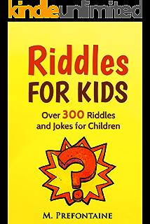 riddles for kids over 300 riddles and jokes for children