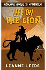 Life on the Lion (Magical Midway Paranormal Cozy Series Book 2)