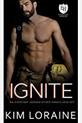 Ignite: An Everyday Heroes World Novel (The Everyday Heroes World) Kindle Edition