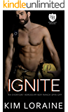 Ignite: An Everyday Heroes World Novel (The Everyday Heroes World)