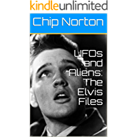 UFOs and Aliens: The Elvis Files