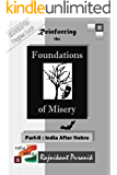 Reinforcing the Foundations of Misery: Part-II : India After Nehru