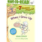 When I Grow Up: Habit 2 (Ready-to-Read Level 2) (The 7 Habits of Happy Kids)