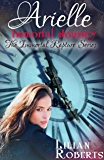Arielle Immortal Journey (Immortal Rapture Series Book 5)