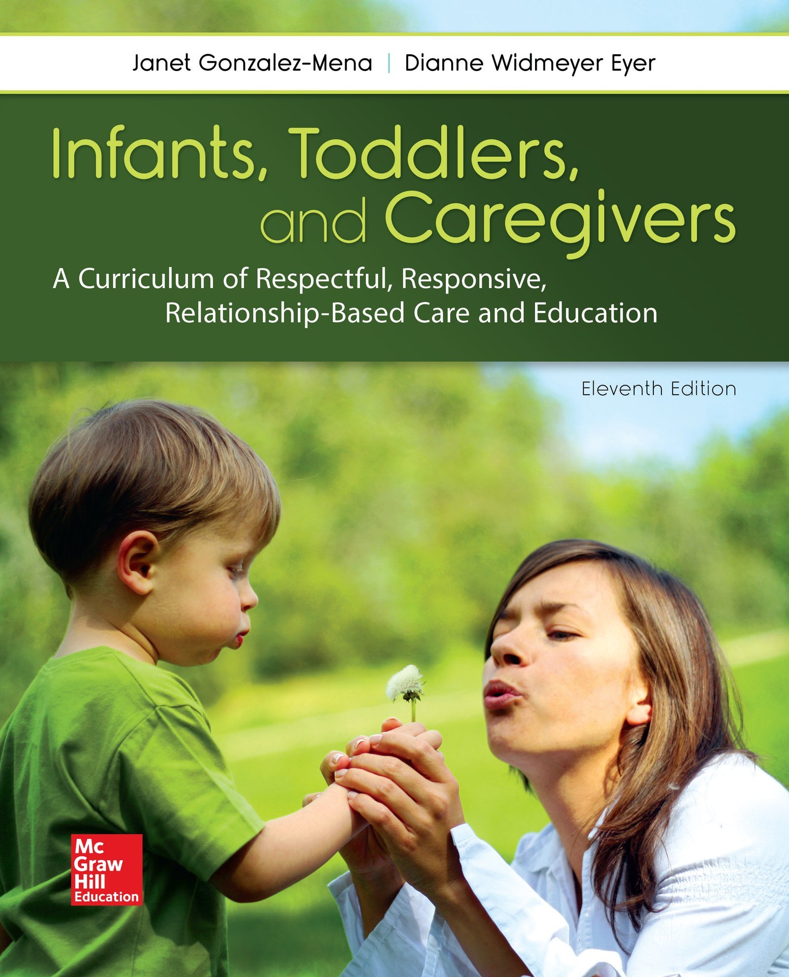 Infants Toddlers & Caregivers with Connect Access Card by McGraw-Hill Education