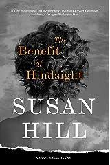 The Benefit of Hindsight: A Simon Serrailler Case (Simon Serrailler crime novels Book 10) (English Edition) eBook Kindle