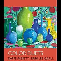 Color Duets: Kaffe Fassett | Erin Lee Gafill book cover