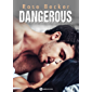 Dangerous - 6 (French Edition)