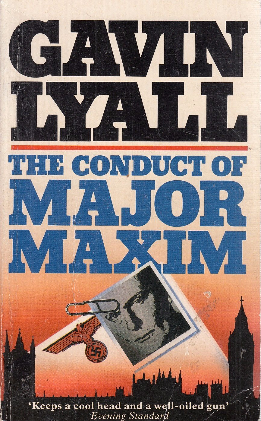 The Conduct of Major Maxim: Amazon.co.uk: Gavin Lyall: 9780340588659: Books