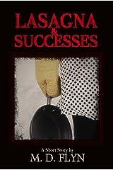 Lasagna and Successes: A noir short story Kindle Edition