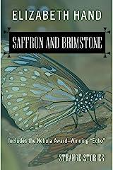 Saffron and Brimstone: Strange Stories Kindle Edition