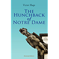 The Hunchback of Notre Dame (Illustrated Edition) (English Edition)