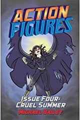 Action Figures - Issue Four: Cruel Summer Kindle Edition