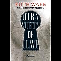 Otra vuelta de llave (Spanish Edition)