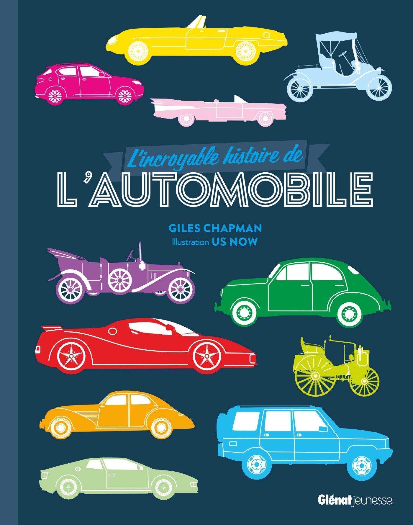 L'Incroyable Histoire de l'automobile por Giles Chapman