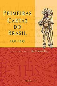 Primeiras Cartas do Brasil: (1551-1555)